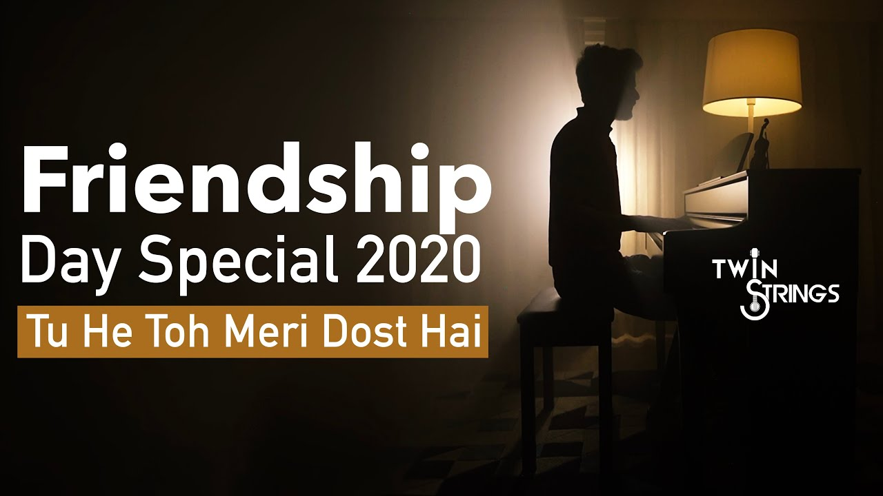 Friendship Day Special 2020 | Twin Strings