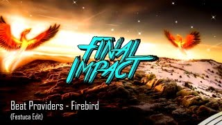 Final Impact - Chill Hardstyle Mix #4 (FREE DOWNLOAD)