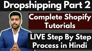Dropshipping Part 2 | Shopify Complete Tutorials in Hindi | Oberlo | Aliexpress