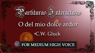 O del mio dolce ardor KARAOKE FOR MEDIUM HIGH VOICE - C. W. Gluck - Key: F Minor