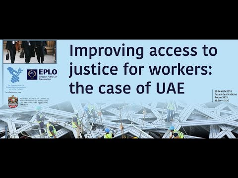 Conference video report:  Improving access to justice for workers: the case of UAE