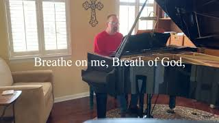 David Breath On Me Breath Of God
