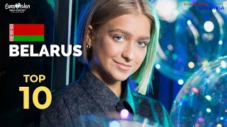 EUROVISION 2019 - BELARUS 🇧🇾 - MY TOP 10 ENTRIES (EUROFEST//Евровидение-2019)