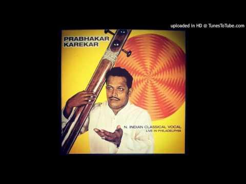 Pt. Prabhakar Karekar - Raga Gunikauns - Khayal In Slow Rupak