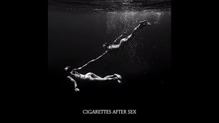 Heavenly - Cigarettes After Sex