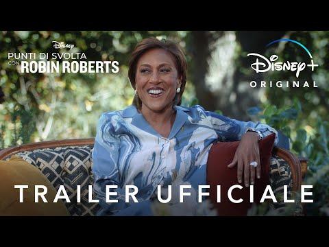 Disney+   Punti di Svolta con Robin Roberts - In Streaming dal 28 Luglio
