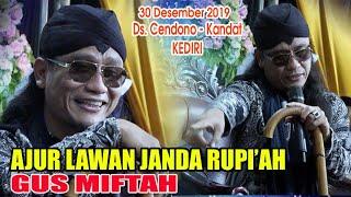 GUS MIFTAH - AJUR LAWAN JANDA RUPI'AH - Ds. Cendono - Kandat - KEDIRI  30 Desember 2019