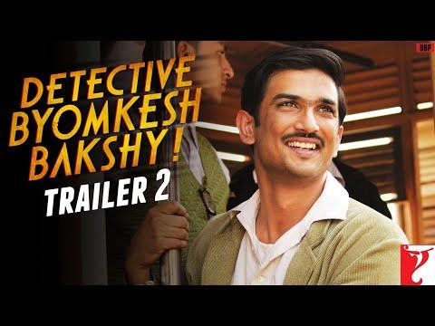Detective Byomkesh Bakshy | Official Trailer 2 | Sushant Singh Rajput
