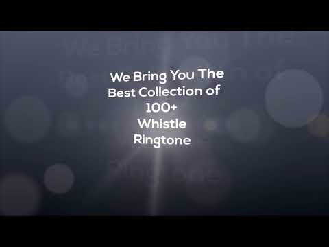 Whistle  Ringtone - 2018 Best Collection - HD Mp3 Download