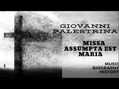 Palestrina - Missa Assumpta est Maria