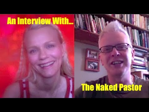 EVERY WITCH WAY : An  with David Hayward, The Naked Pastor