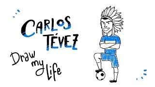 Carlos Tévez - Draw My Life