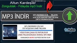 Altun Kardeşler - Zonguldak - Fidayda indir, Totube Mp3 İndir Resimi
