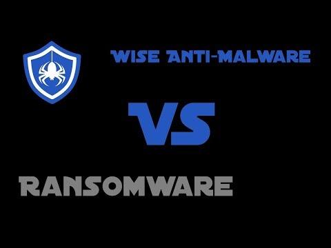 Wise Anti-Malware Vs Ransomware