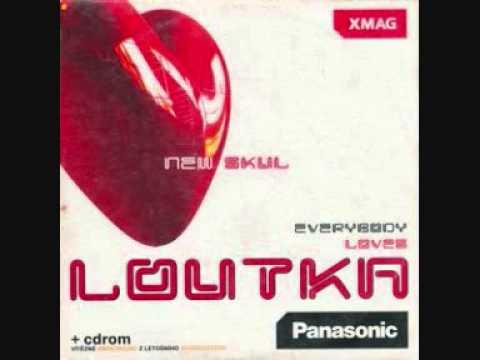 Loutka - Everybody Loves Loutka: New Skul