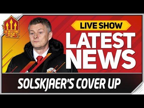 Solkjaer's Man Utd Cover Up! Man Utd News