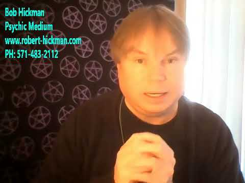 Messages from the Spirit World 02-27-2018 with Bob Hickman Psychic Medium