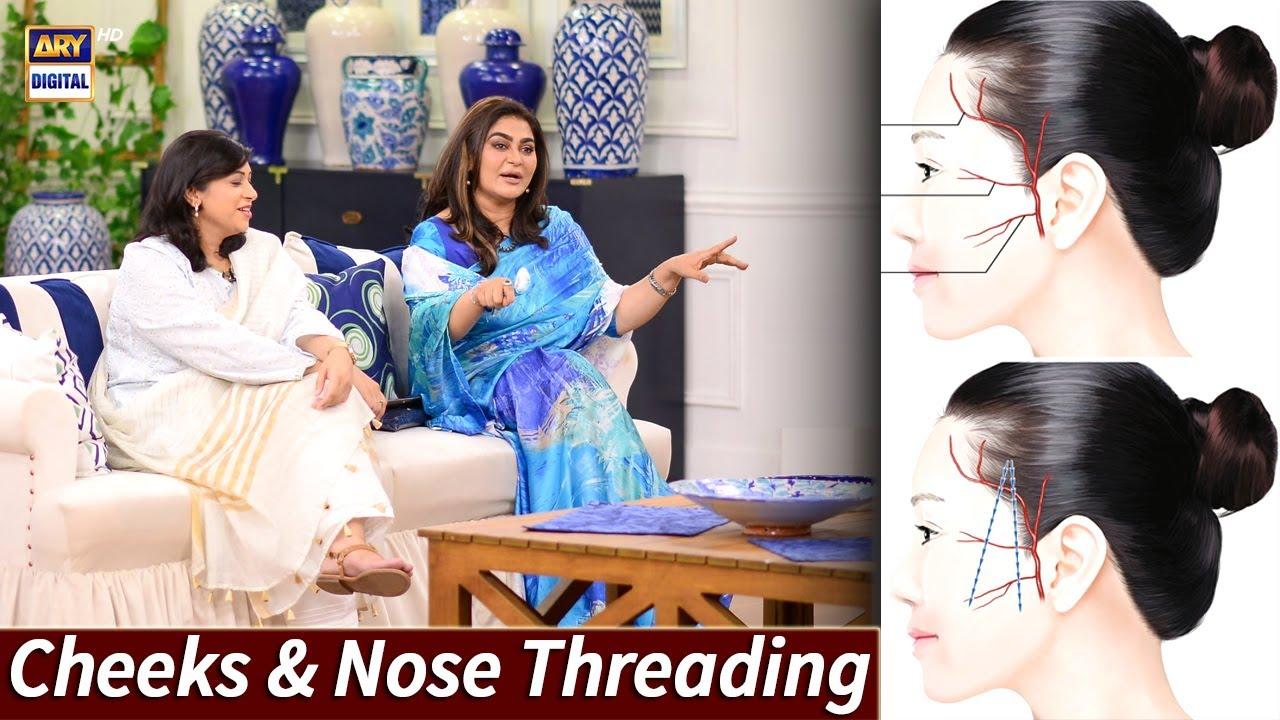 Cheeks & Nose Threading Tips - Good Morning Pakistan