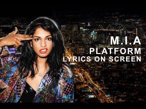 M.I.A - Platforms (Onscreen Lyrics)