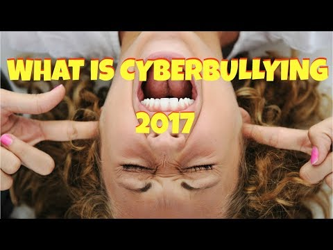Parental Guidance What is Cyberbullying in 2017?