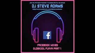 Facebook Mixes - Oldskool Flava Part 1