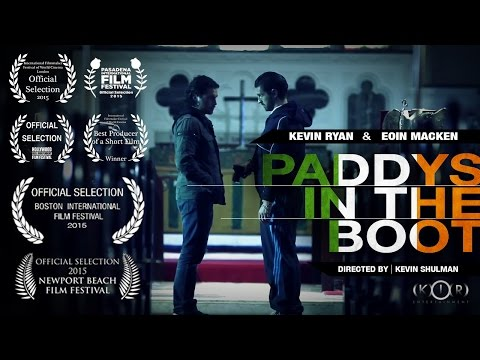 Paddys in the Boot 2015 Short Film Trailer Directed by Kevin Shulman