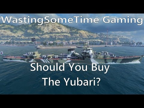 World of Warships: Should you Buy the Yubari?