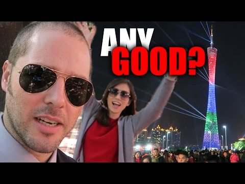 Guangzhou - Any Good?