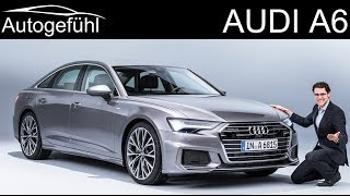 all-new Audi A6 REVIEW 2018/2019 C8 neu - Autogefühl
