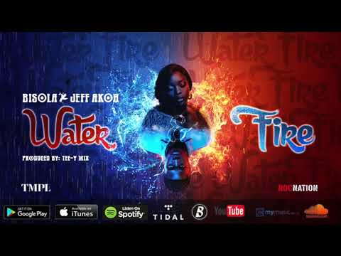 Bisola, Jeff Akoh - Water & Fire (Official Audio)
