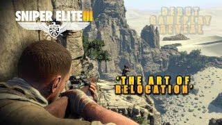 Sniper Elite 3 - All New Gameplay - The Art of Relocation