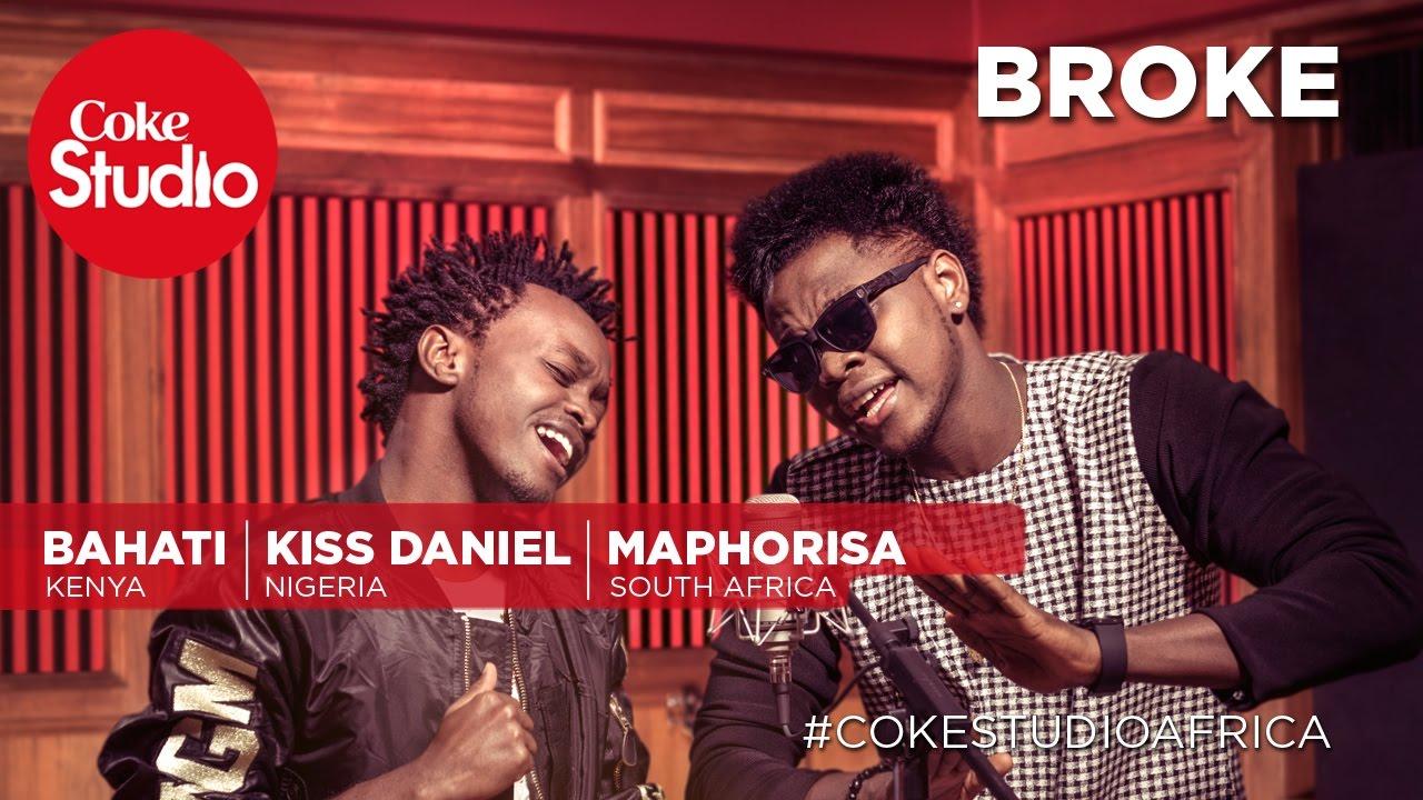 DOWNLOAD: Kiss Daniel ft DJ Maphorisa & Bahati – Broke