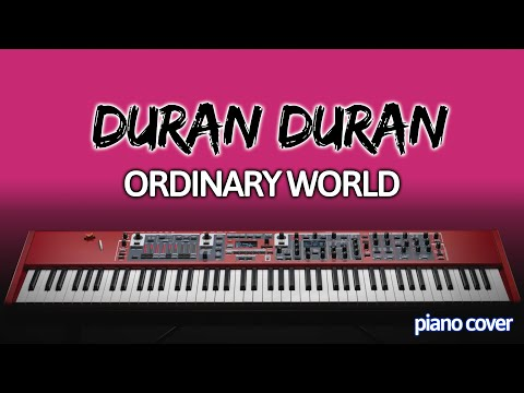 Piano : Ordinary World Duran Duran
