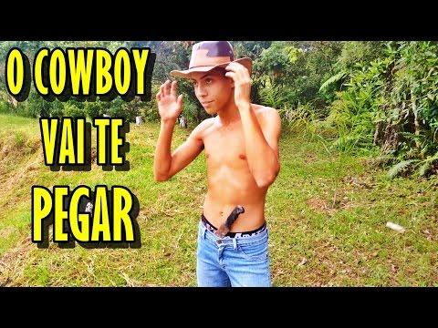 O COWBOY VAI TE PEGAR ♪♪