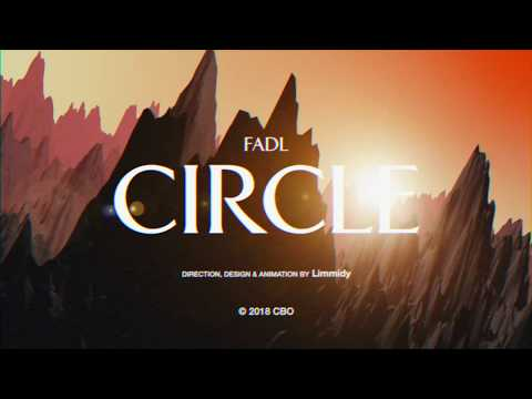 Fadl - Circle (Official Lyric Video)