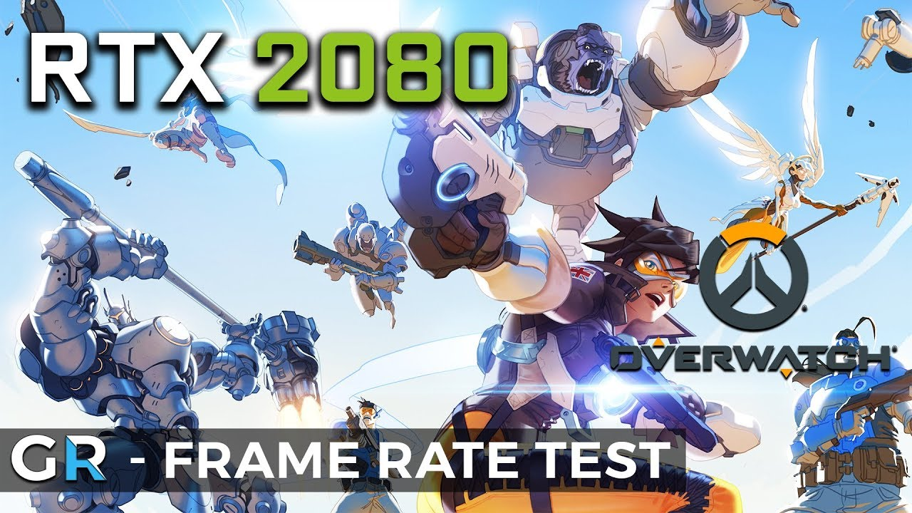 RTX 2080 OVERWATCH | 2160p/1440p/1080p/Max Settings | Frame Rate Benchmark  Test