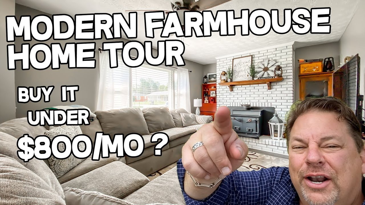 Modern Farmhouse Style Home Tour - Affordable - Buy for less than $800/mo