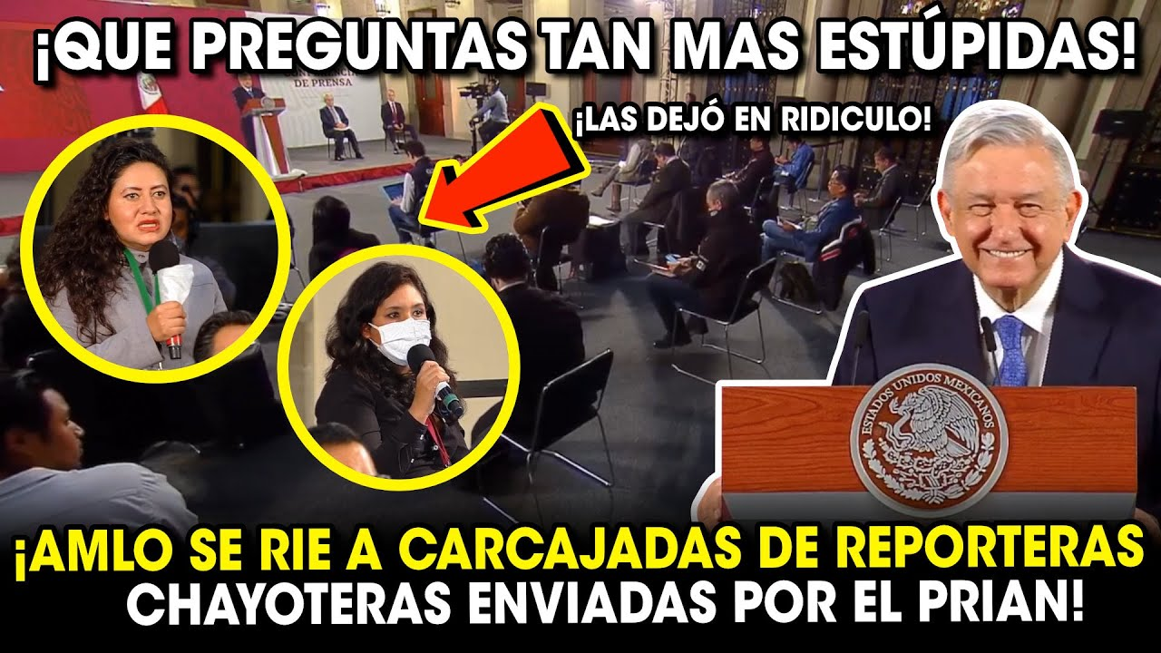 AMLO se Ríe de Reporteras que Hicieron Preguntas ESTUPlDAS y Fueron Enviadas por Felipe Calderón