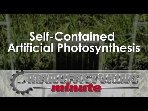 Manufacturing Minute: Self-Contained Artificial Photosynthesis