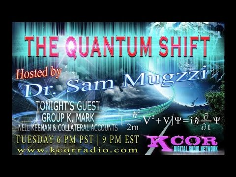 Group-K-Mark-Neil-Keenan-And-Collateral-Accounts-The-Quantum-Shift-Hosted-By-Dr-Sam-Mugzzi-KCOR-Digi