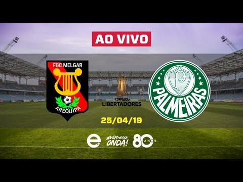 Melgar X Palmeiras AO VIVO   Taça Libertadores   25-04-2019