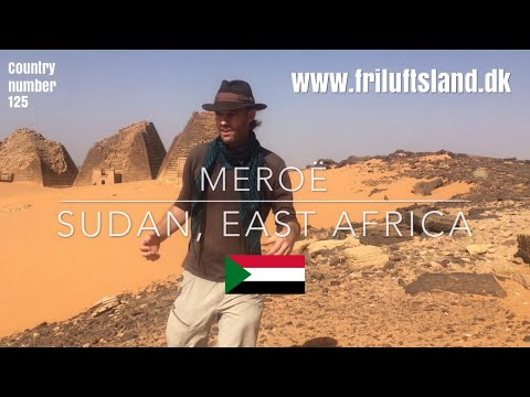 SHOUTOUT to my friends at www.friluftsland.dk (filmed in Meroë, Sudan)