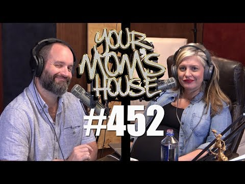 Your Mom's House Podcast - Ep. 452