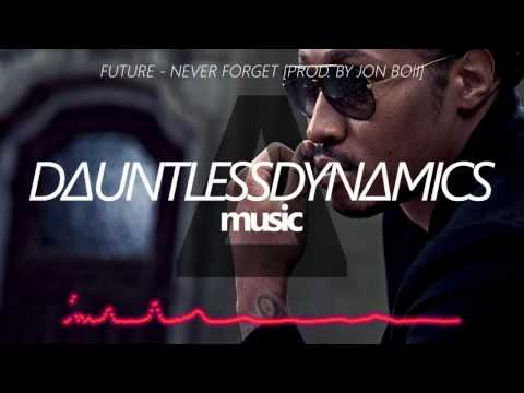 Future - Never Forget [Prod. by Jon Boii] (Lyrics in Description)