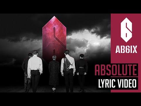 AB6IX 에이비식스  - Absolute 完全體 - lyric  Eng sub  6Cast