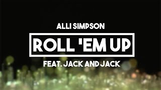 Alli Simpson (Feat. Jack and Jack) - Roll