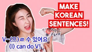 How to say 'I CAN speak Korean' in Korean and much more | Korean Sentence Pattern
