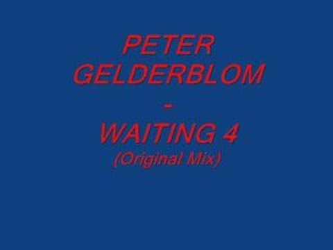 PETER GELDERBLOM - WAITING 4 (Original Mix)