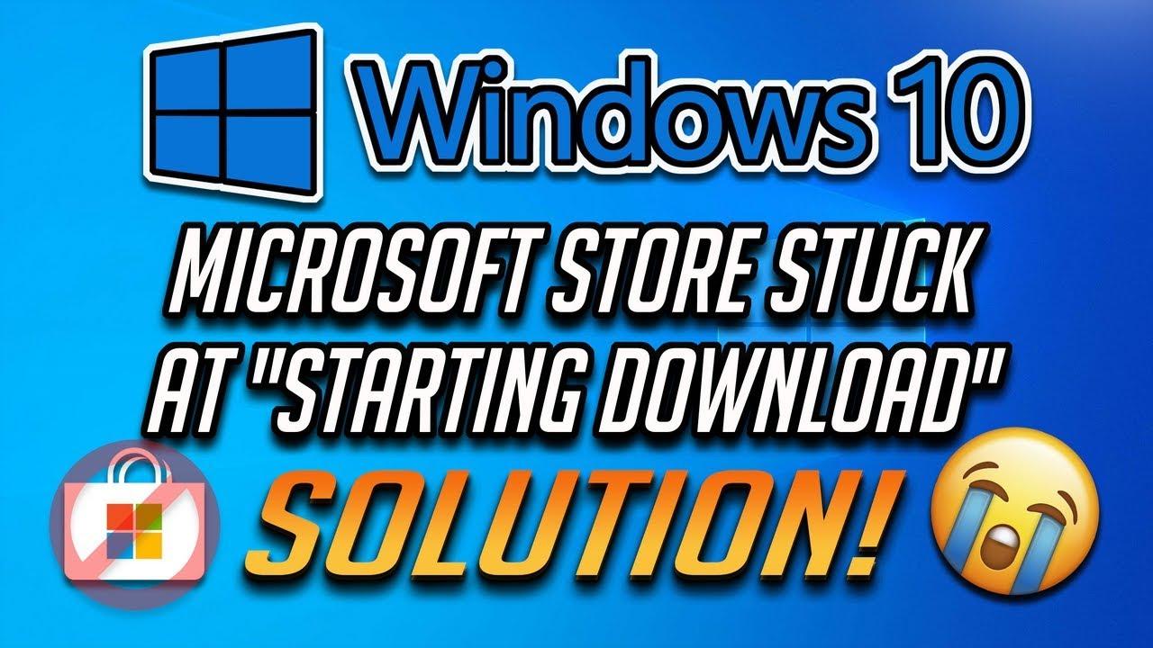 Fix Microsoft Store Stuck at