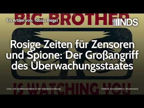 Rosige Zeiten für Zensoren und Spione: Der Großangriff des Überwachungsstaates | Tobias Riegel
